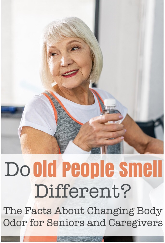 Do Old People Smell Different? Facts About Nonenal & Body Odor