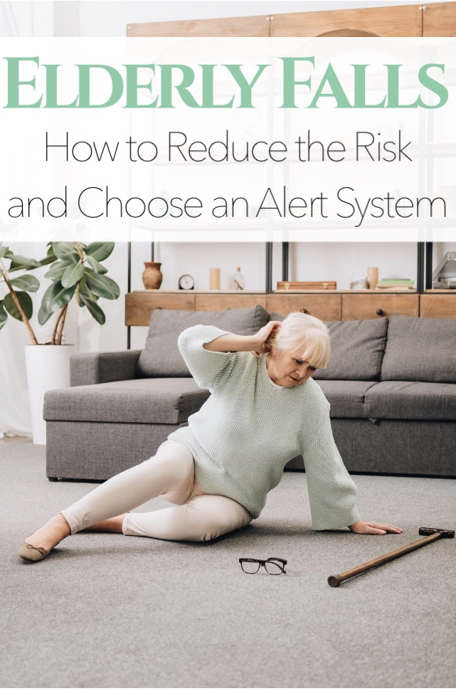 Elderly Falls: How to Reduce the Risk and Choose an Alert System
