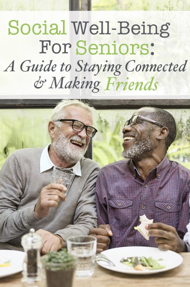 Social Well-Being for Seniors   Finding Friends After Retirement